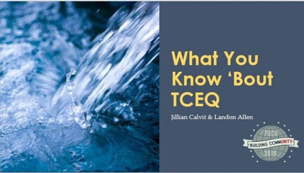 University of Parkhill 2019-What You Know About TCEQ