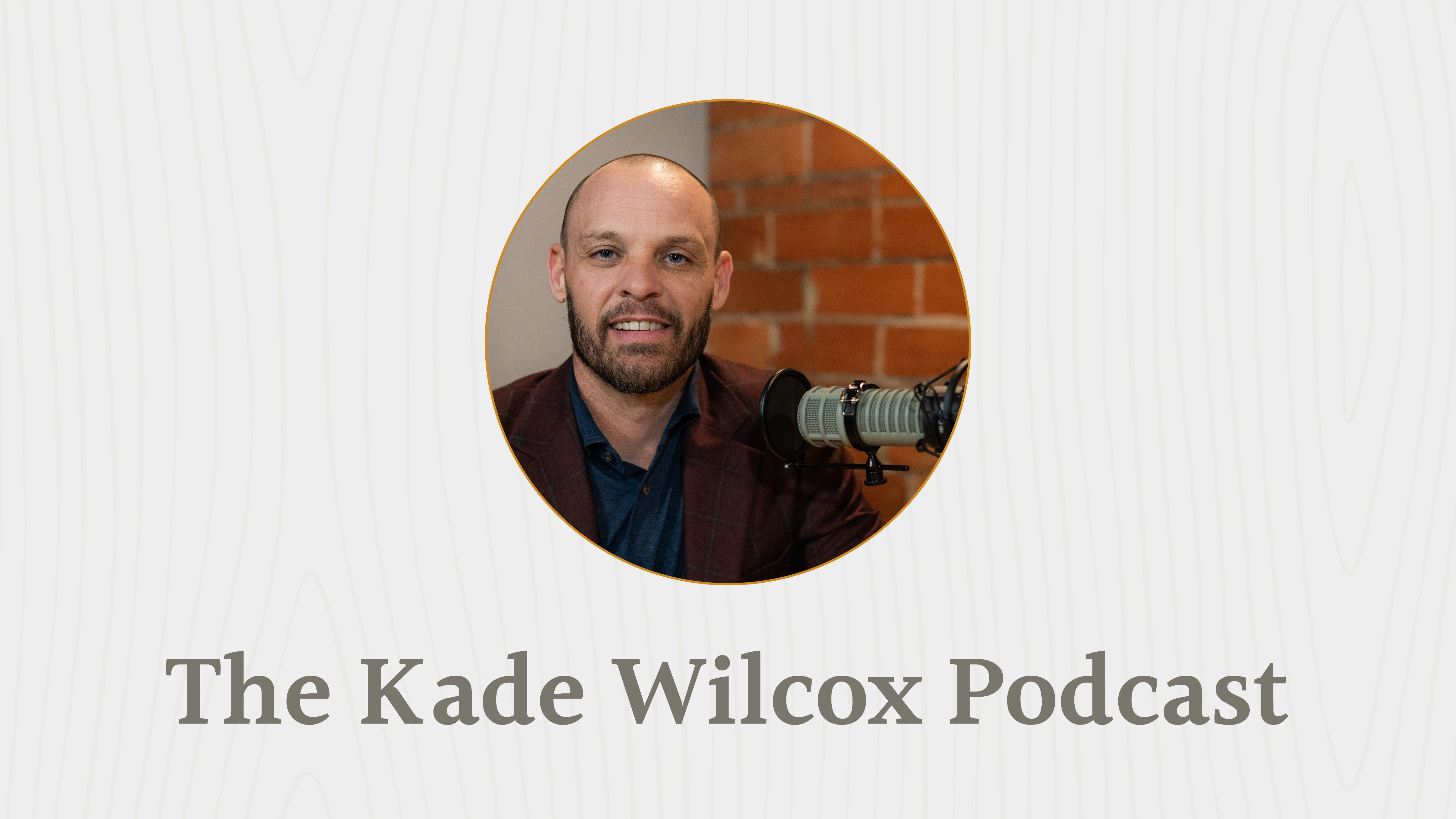 The Kade Wilcox Podcast: 5 Common Threads in Small Business image