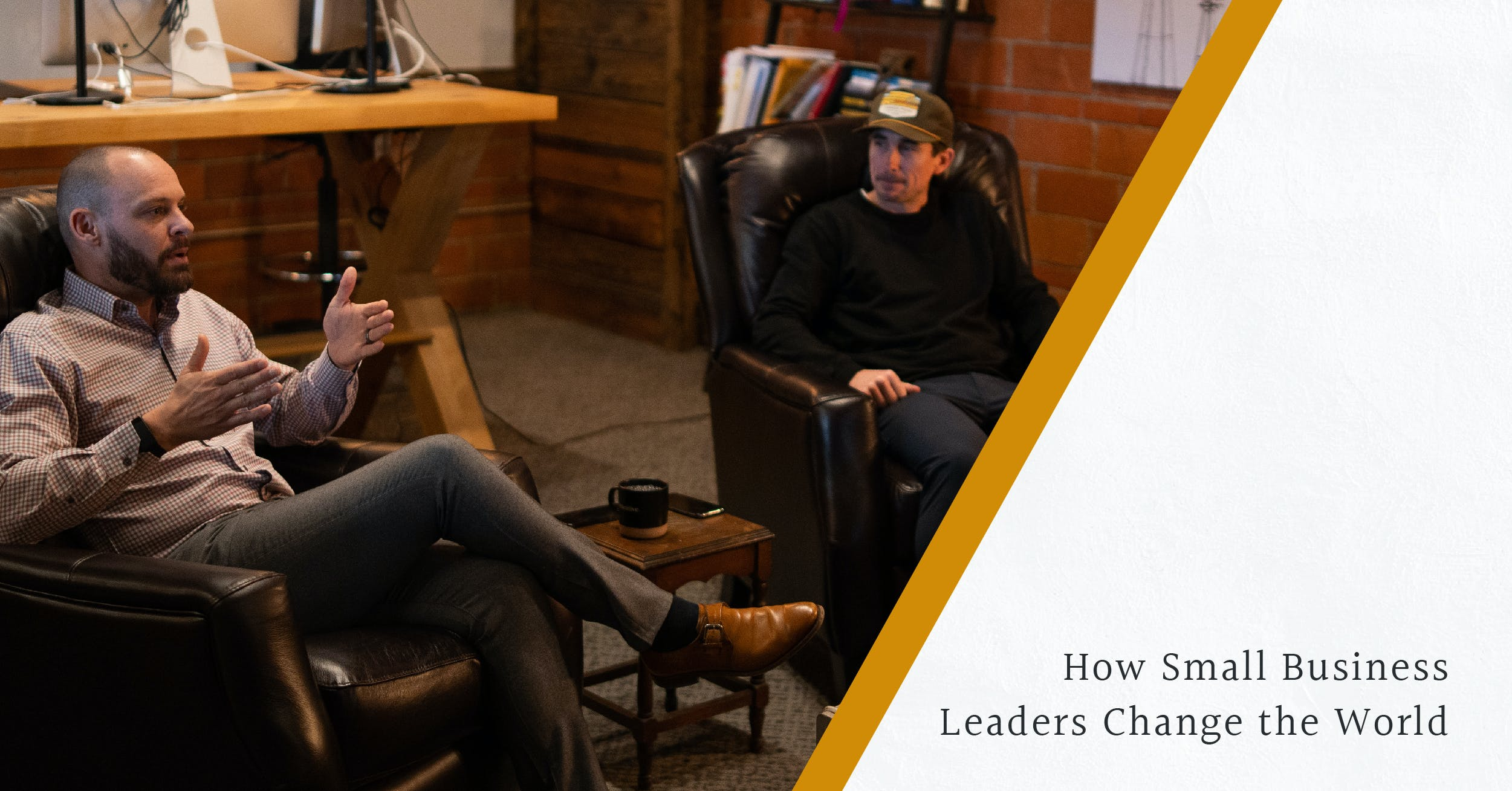How Small Business Leaders Change the World image