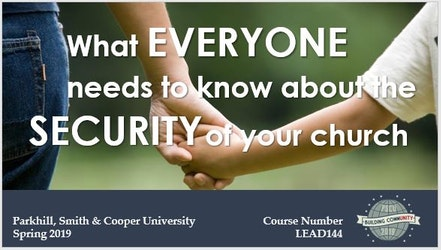 University of Parkhill 2019: What Everyone Needs to Know About the Security of Your Church