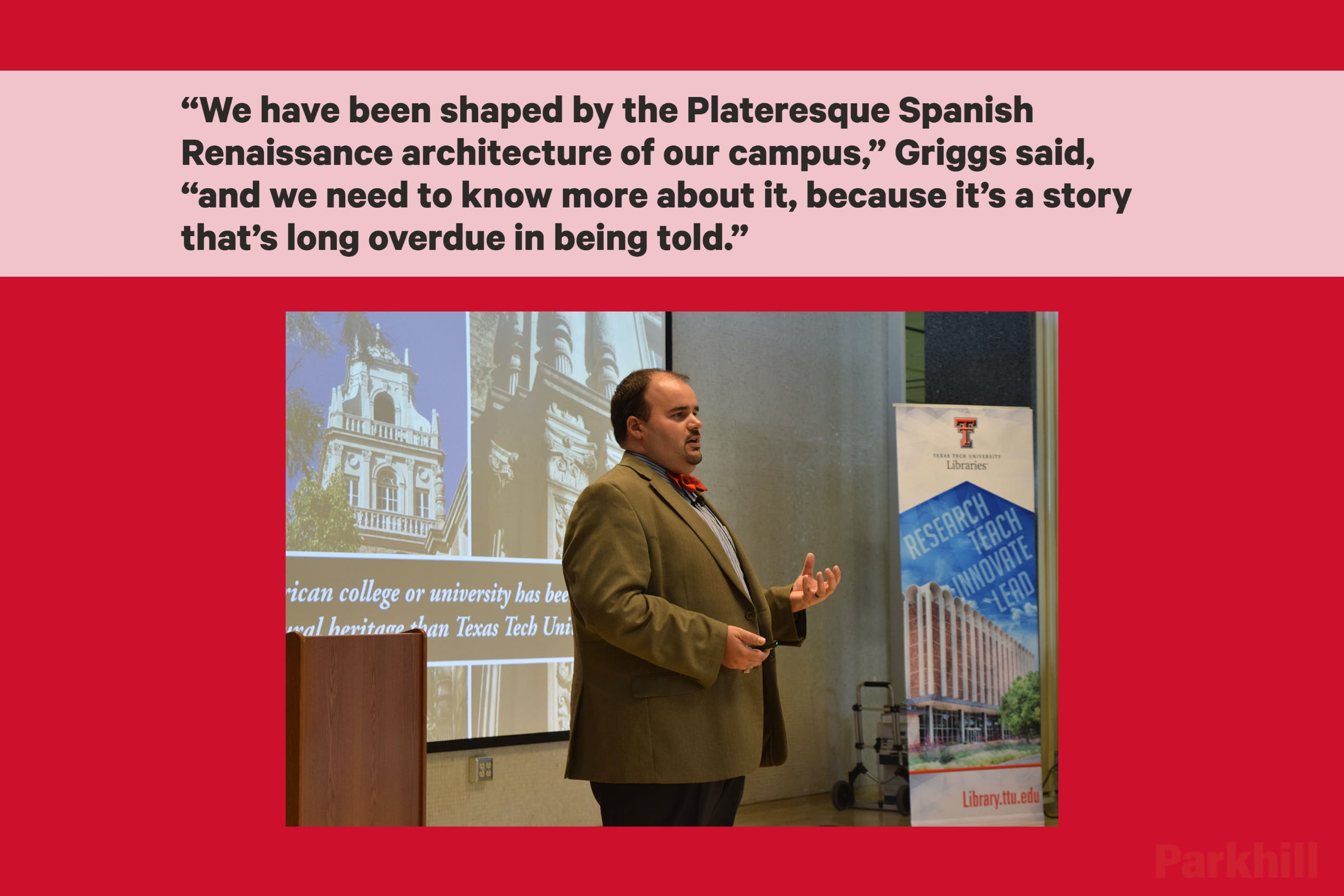Parkhill's Brian Griggs Talks About Texas Tech Architecture History cover image