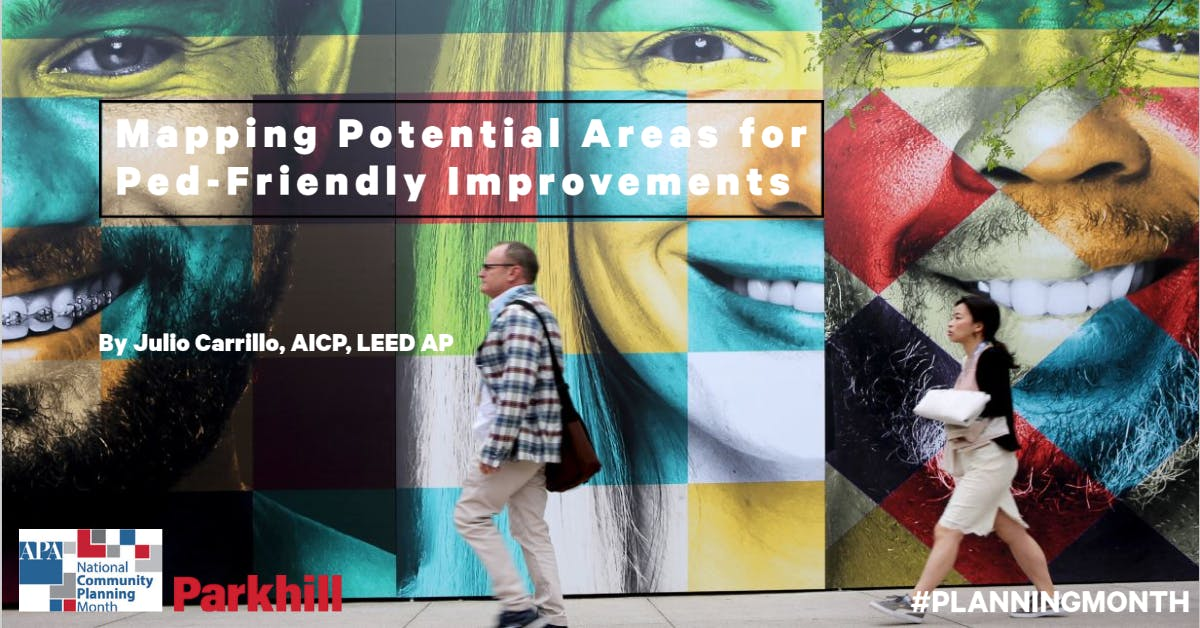 Mapping potential areas for ped-friendly improvements