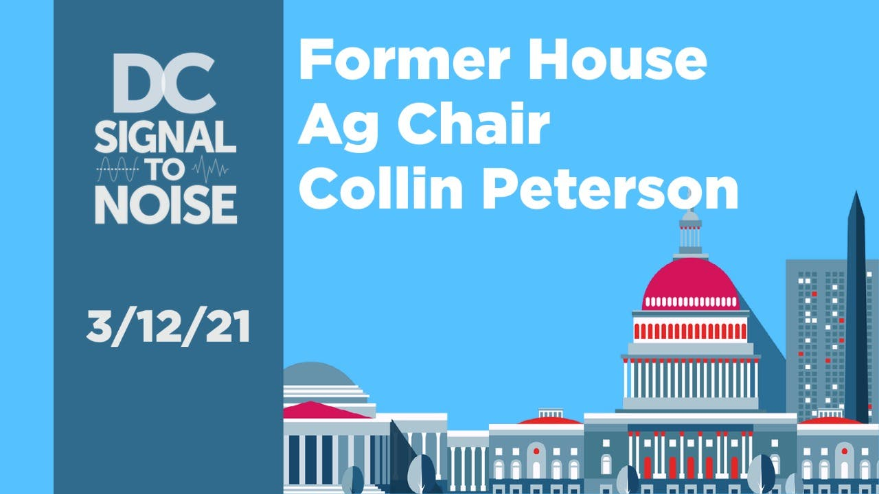 Former House Agriculture Committee Chairman Collin Peterson (D-Minn.) isn't letting any moss grow under his feet following his reelection defeat in November. description