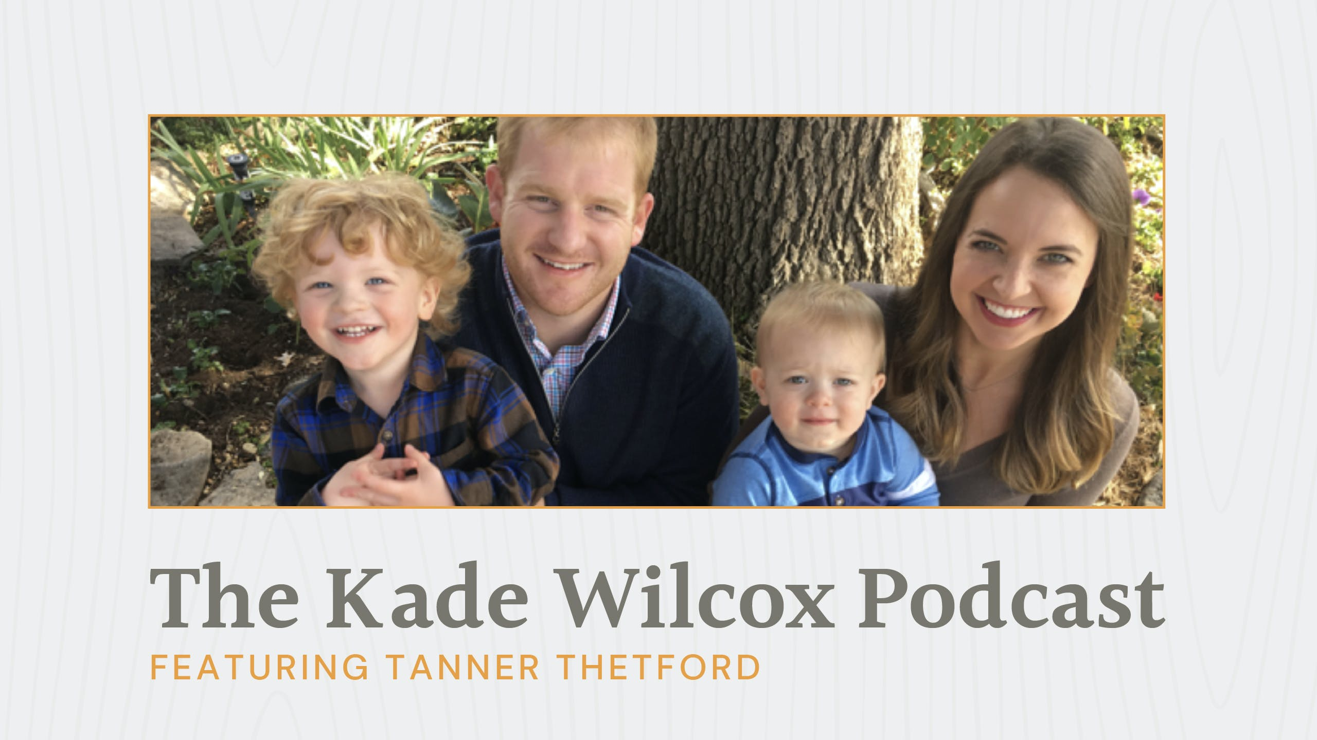 The Kade Wilcox Podcast: Tanner Thetford image