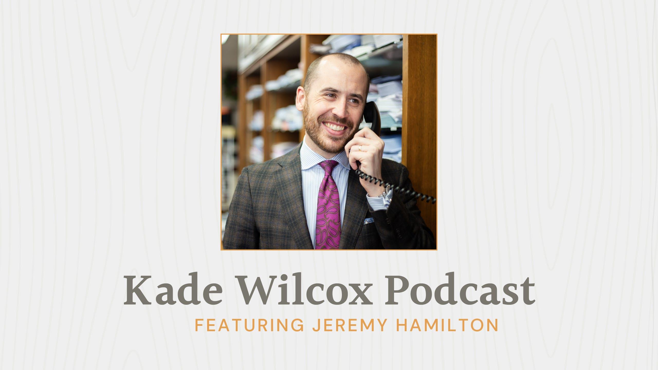 The Kade Wilcox Podcast: Jeremy Hamilton image