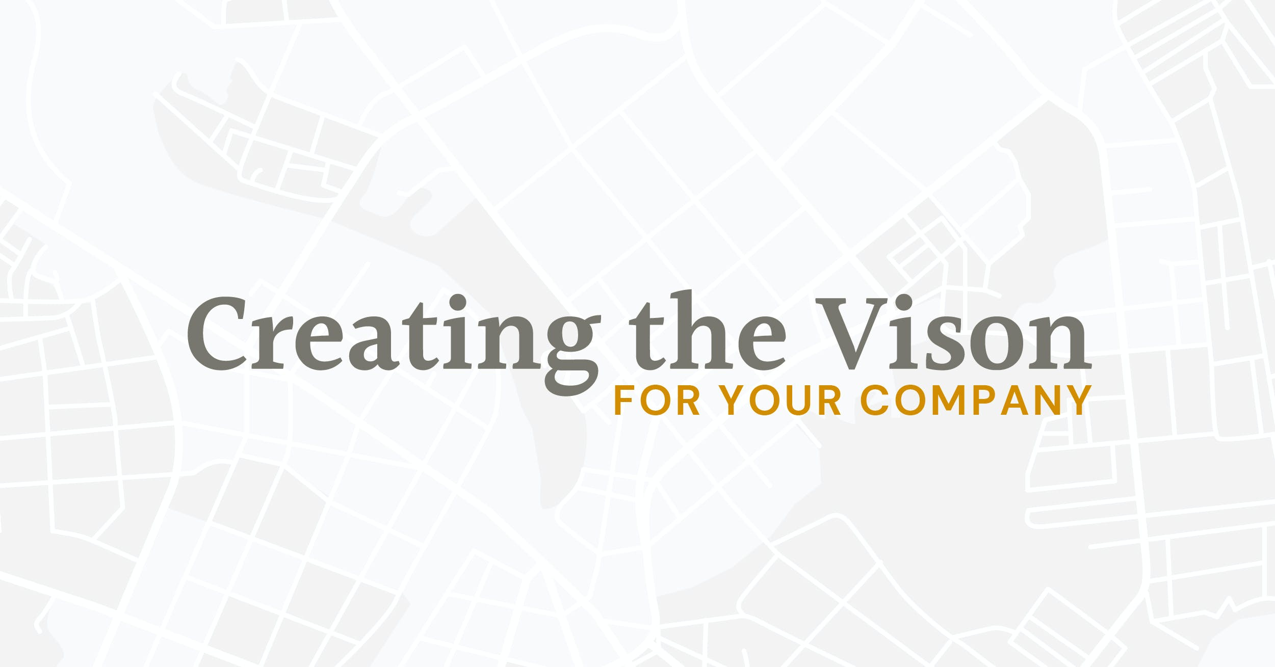 Creating the Vision for Your Company image