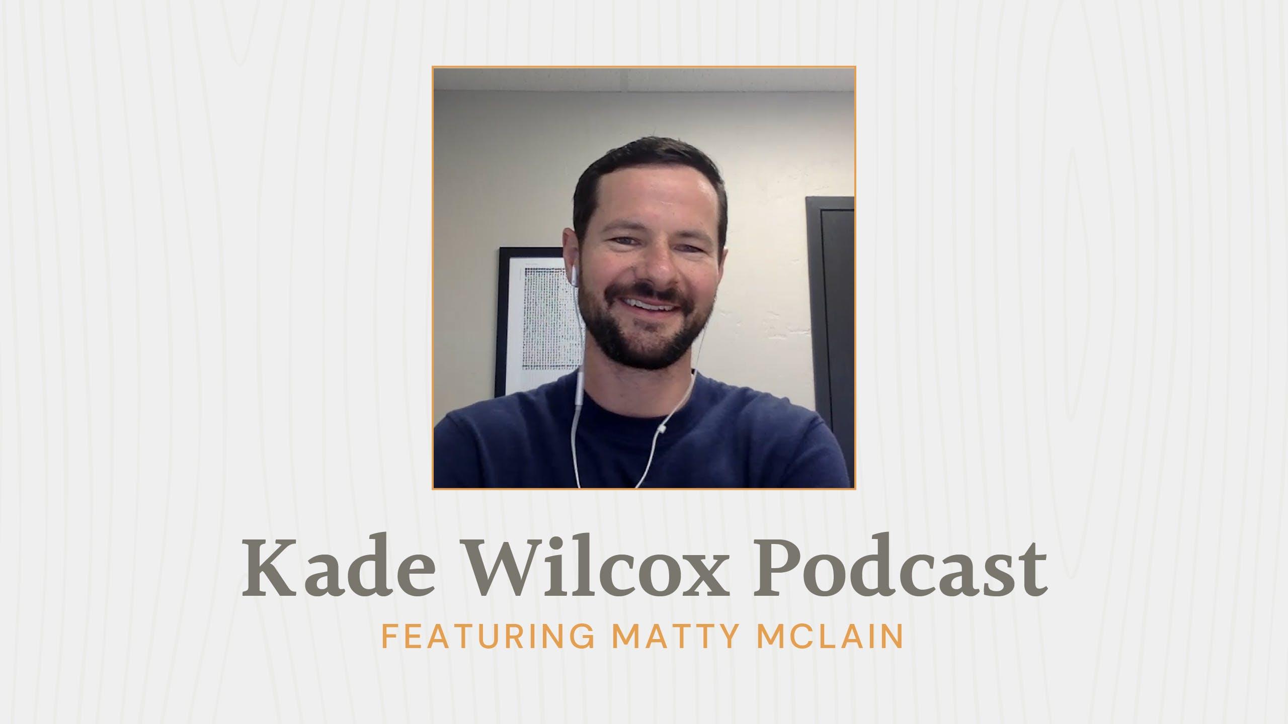 The Kade Wilcox Podcast: Matty McLain image