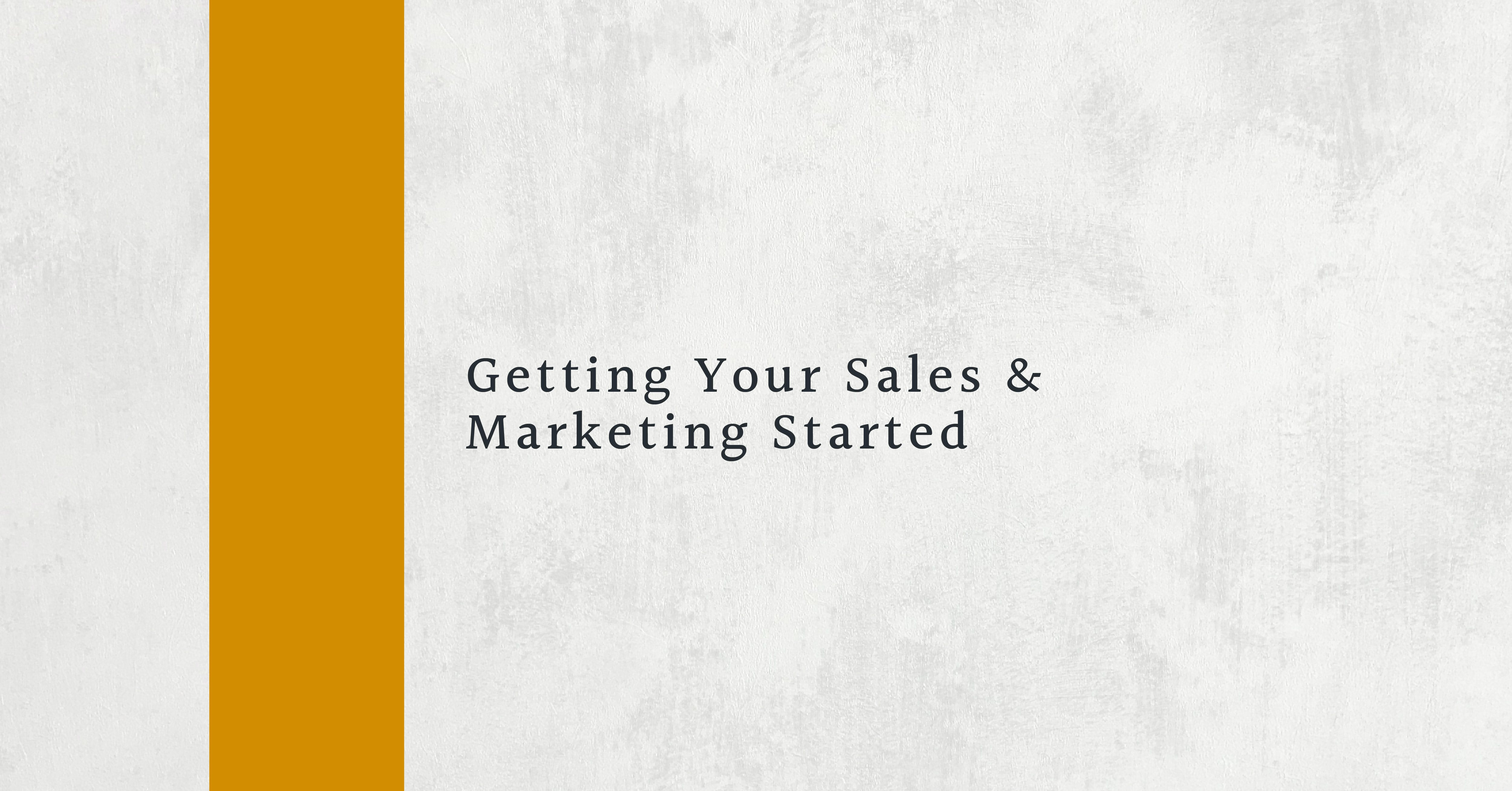Getting Your Sales and Marketing Started image