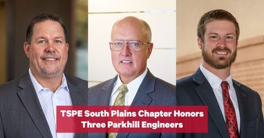TSPE South Plains Chapter Honors Three Parkhill Engineers